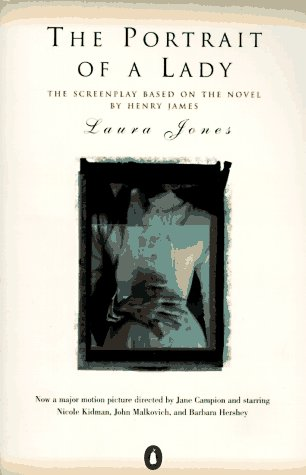 9780140260441: The Portrait of a Lady: Screenplay Based on the Novel by Henry James