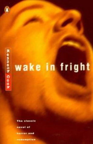 9780140260526: Wake in Fright