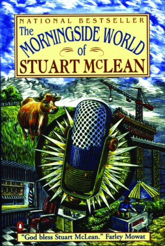 9780140260663: Morningside World of Stuart Mclean