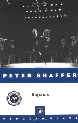 9780140260700: Equus (Penguin Plays)
