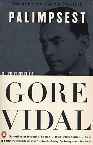 Palimpsest: A Memoir: Vidal, Gore