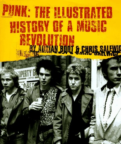 9780140260984: Punk: the Illustrated History of a Music Revolution