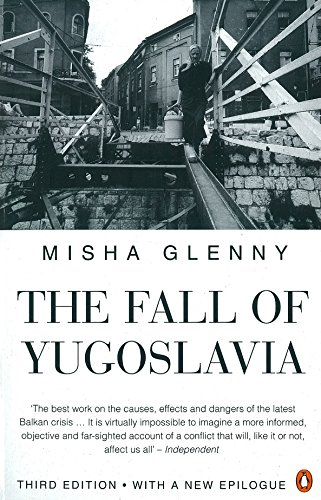 9780140261011: The Fall of Yugoslavia