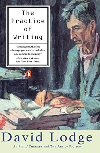9780140261066: The Practice of Writing: Essays, Lectures, Reviews and a Diary