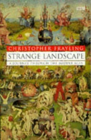 9780140261240: Strange Landscape: Journey Through the Middle Ages (BBC Books)