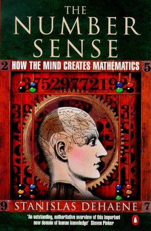 9780140261349: The Number Sense:How The Mind Creates Mathematics.