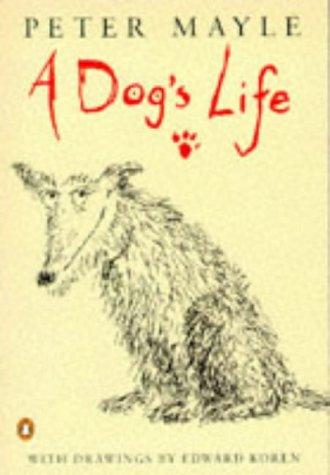 9780140261554: A Dog's Life