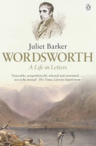 9780140261639: Wordsworth: A Life in Letters