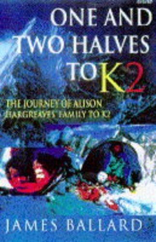 9780140261677: One and Two Halves to K2 (BBC Books)