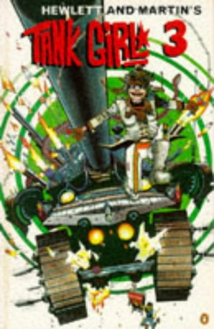 9780140261752: Tank Girl 3
