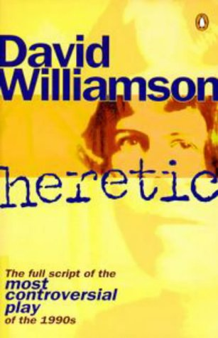 9780140261837: Heretic: The full script of the most controversial play of the 1990s