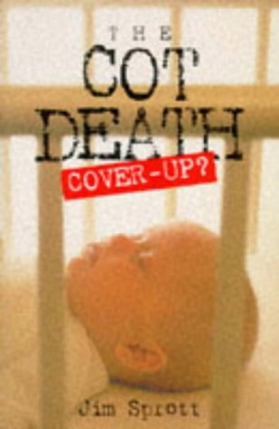 9780140261981: The Cot Death Cover-up?
