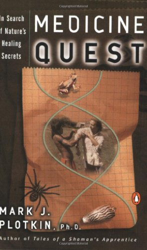 9780140262100: Medicine Quest: In Search of Nature's Healing Secrets