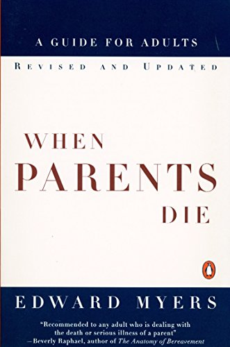 9780140262315: When Parents Die: A Guide for Adults