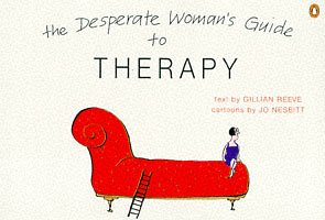9780140262360: The Desperate Woman's Guide to Therapy