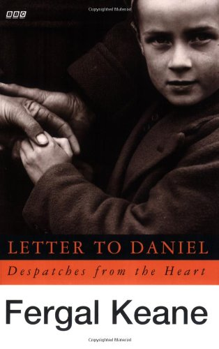 9780140262896: Letter To Daniel Tie In: Despatches From The Heart (BBC)