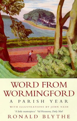9780140263190: Word From Wormingford a Parish Year