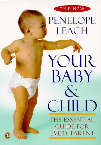 9780140263251: Your Baby and Child