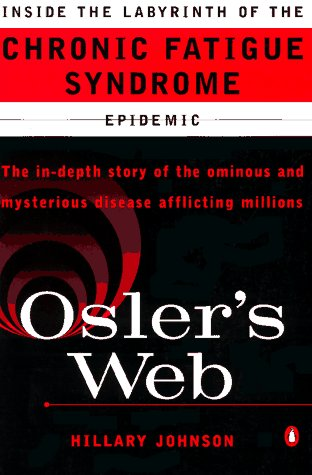 9780140263473: Osler's Web: Inside the Labyrinth of the Chronic Fatigue Syndrome Epidemic