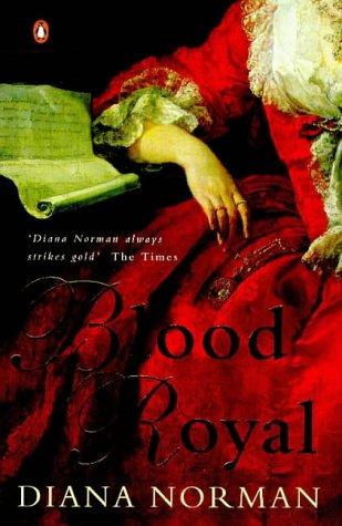 Blood Royal (UK IMPORT): Diana Norman