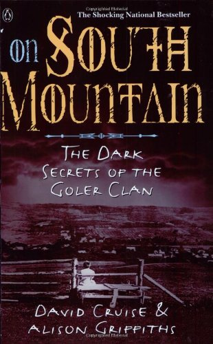 9780140263695: On South Mountain: The Dark Secrets of the Goler Clan