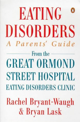 9780140263718: Eating Disorders: A Parent's Guide (Penguin health)