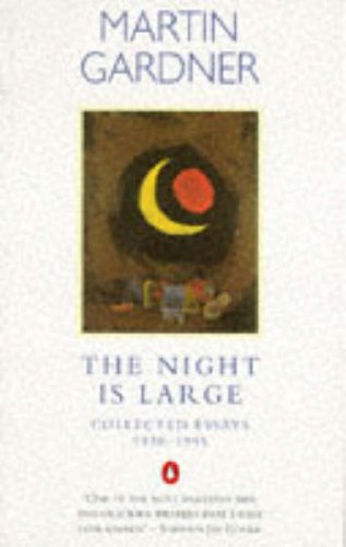 9780140263725: The Night Is Large: Collected Essays 1938-1995