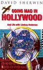 9780140263855: Going Mad in Hollywood: And Life with Lindsay Anderson