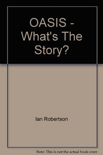 9780140263886: Oasis: What's the Story?