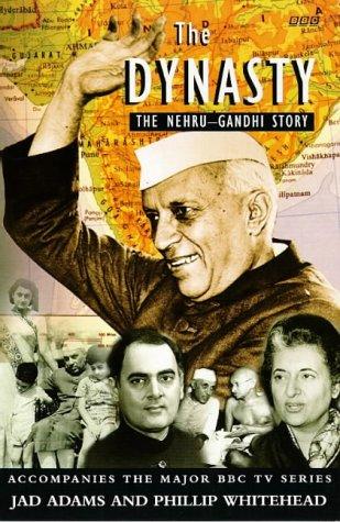 9780140263961: Dynasty the Nehru Gandhi Story (BBC)