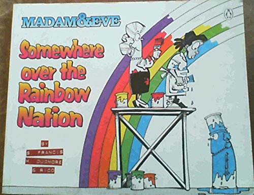 9780140264203: Madam & Eve: Somewhere Over the Rainbow Nation
