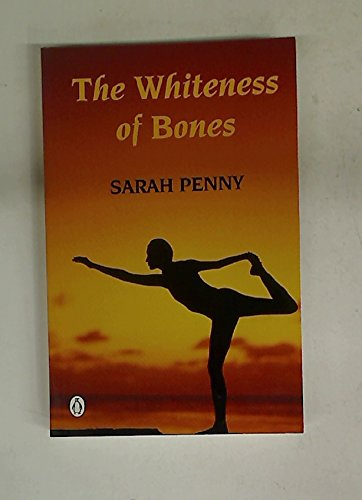 The Whiteness of Bones: Penney, Sarah