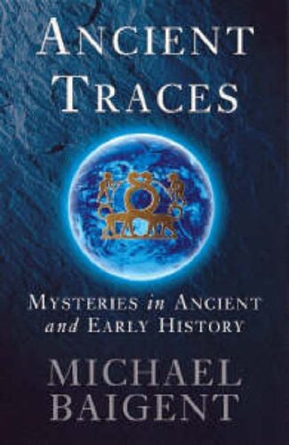 9780140264487: Ancient Traces: Mysteries in Ancient and Early History