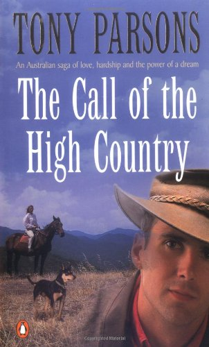 The Call of the High Country: Parsons, Tony