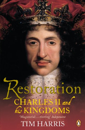 9780140264654: Restoration: Charles II and His Kingdoms, 1660-1685