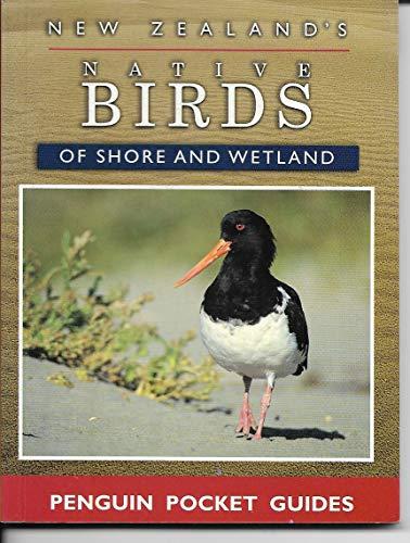 9780140264760: NZ Native Birds of Shore & Wet