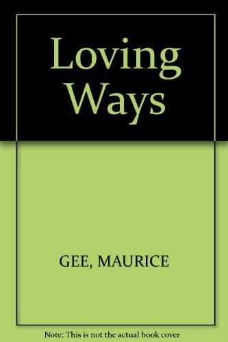 9780140264784: Loving Ways