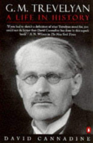9780140264821: G. M. Trevelyan: A Life in History (Penguin popular classics)