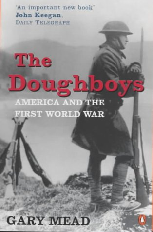 9780140264906: The Doughboys: America and the Great War (Penguin History)