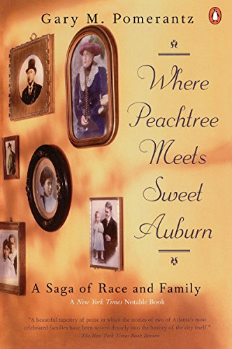 9780140265095: Where Peachtree Meets Sweet Auburn: A Saga of Race and Family