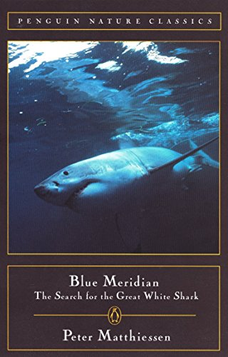 9780140265132: Blue Meridian: The Search for the Great White Shark
