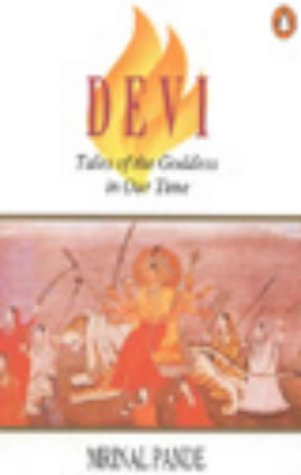 9780140265491: Devi: Tales Of The Goddess In Our Time (Penguin originals)