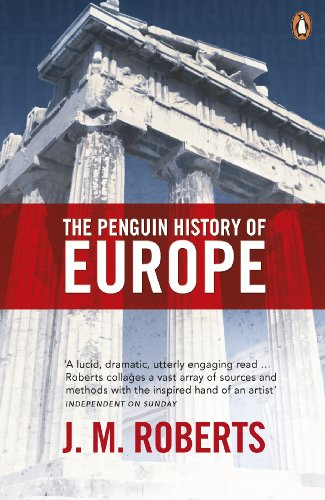 The Penguin History of Europe: Roberts, J. M.