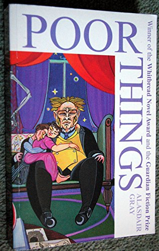 9780140265965: Poor Things: Episodes from the Early Life of Archibald McCandless M.D., Scottish Public Health Officer