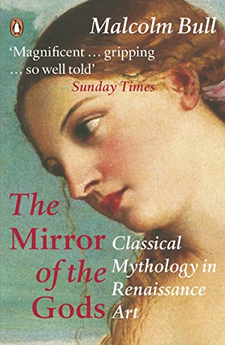 9780140266085: The Mirror of the Gods: Classical Mythology in Renaissance Art