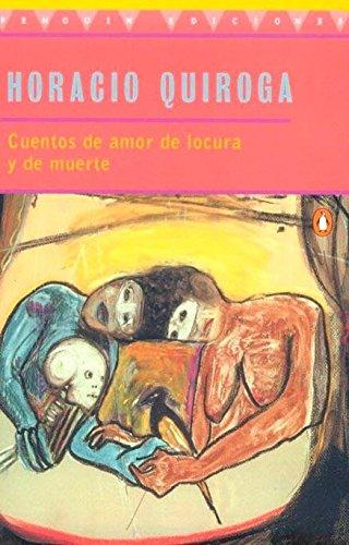 9780140266313: Stories of Love And Madness And Death: Cuetnos De Amor De Locura Y De Murte (Spanish Edition) (Penguin Ediciones)
