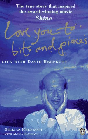 9780140266443: Love You to Bits and Pieces: Life with David Helfgott