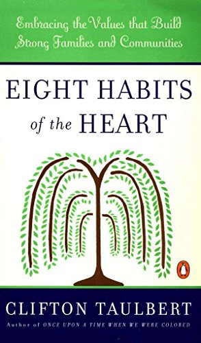 9780140266764: Eight Habits of the Heart: Embracing the Values That Build Strong Families and Communities (African American History (Penguin))