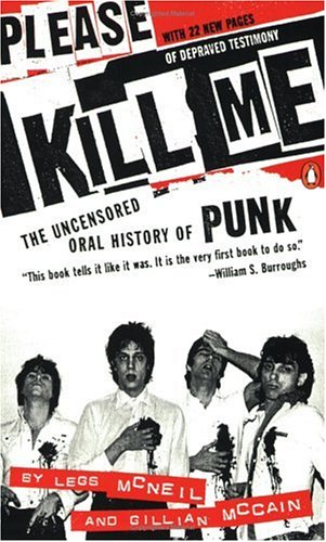 9780140266900: Please Kill Me: The Uncensored Oral History of Punk