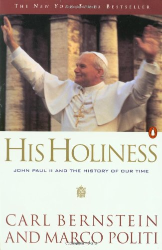 9780140266917: His Holiness: John Paul II and the History of Our Time